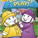 Max & Ruby: Rainy Day Play Out Today April 12th!