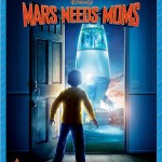 Disney's Mars Needs Moms Two-Disc Blu-ray / DVD Combo Review