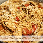 Sweet Basil & Oregano Bruschetta Chicken Whole Wheat Pasta Recipe