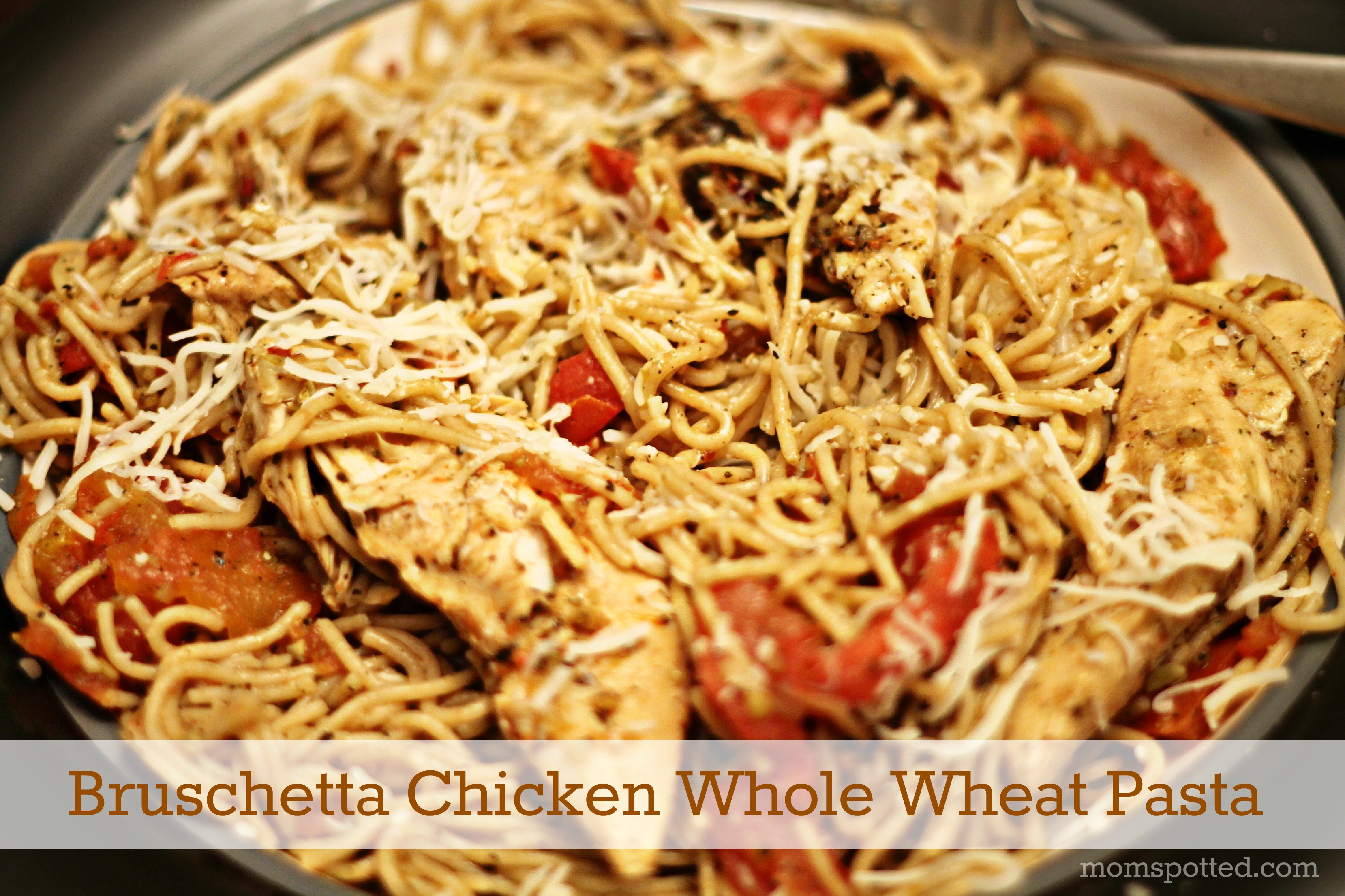 Sweet Basil Bruschetta Chicken Pasta