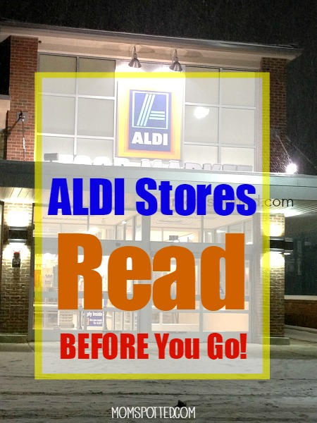 ALDI Stores, Read Before You Go! - MomSpotted