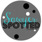 Sawyer has been SPOTTED #SawyerSpotted