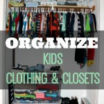 Organizing Kids Clothing & Closets momspotted