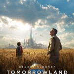 New Trailer and Posters for Disney's TOMORROWLAND