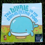 The Whale in My Swimming Pool Book {Review & Giveaway!!!}