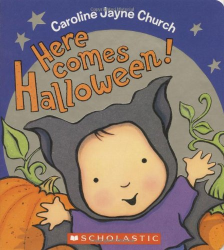 Here Comes Halloween! Board book