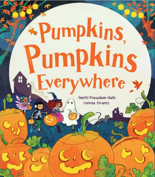 Pumpkins, Pumpkins Everywhere Hardcover