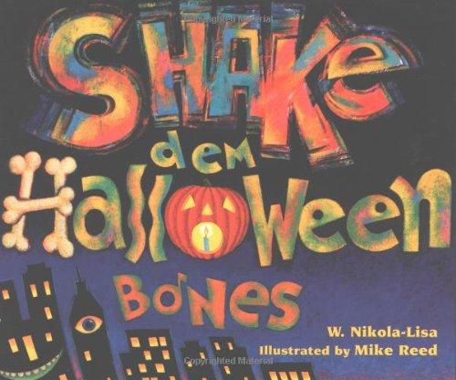 Shake Dem Halloween Bones Paperback