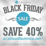 Silhouette BLACK FRIDAY Deals Are Here!