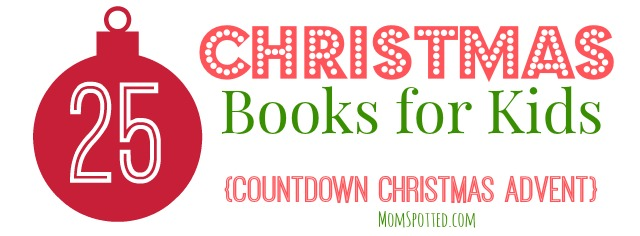 25 Days of Christmas Books for Kids {Countdown Christmas Advent} momspotted.com