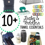 Travel Essentials When Traveling with Babies & Toddlers
