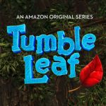 Tumble Leaf Season 2 Premieres New Episodes on Amazon Prime Video May 6th!