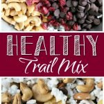 Healthy Trail Mix – The Perfect On-The-Go Snack!