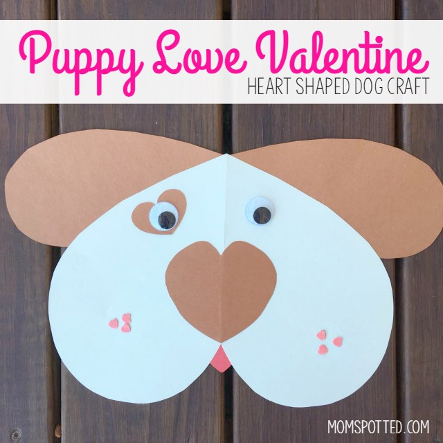 Puppy Love Valentine for Kids - Heart Shaped Dog Craft - Mom Spotted