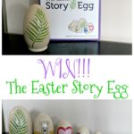 The Easter Story Egg – A New Family Easter Tradition {Plus Discount Code & Giveaway!}