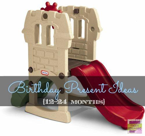 Birthday Present Ideas for 12-24 months