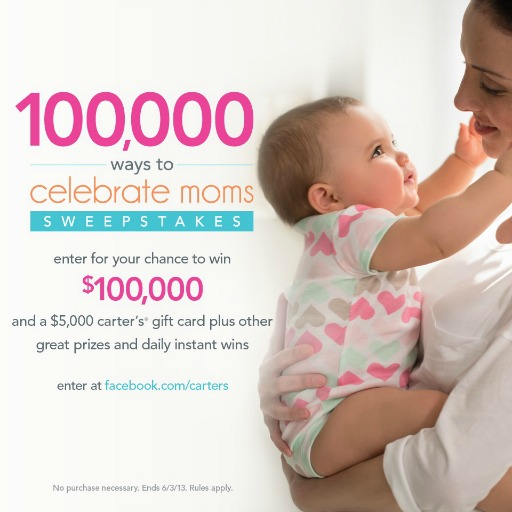 """Carter's """"100,000 Ways to Celebrate Moms"""" Sweepstakes"""