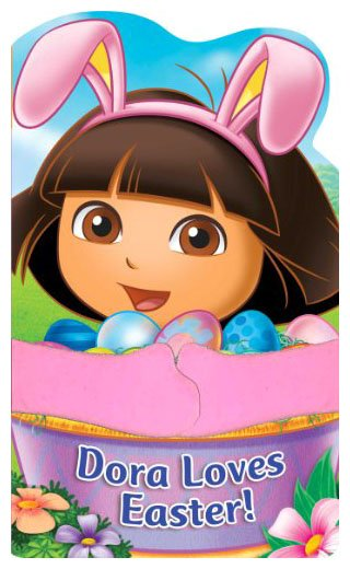 Dora the Explorer Dora Loves Easter! A HUGS Board Book