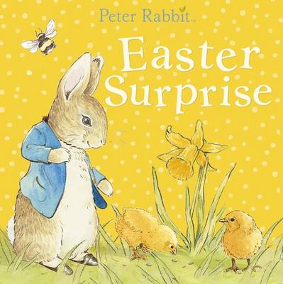 Easter Surprise (Peter Rabbit) Board book
