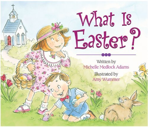 What is Easter by Michelle Adams