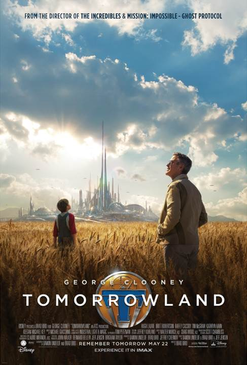 new trailer and poster for Disney's TOMORROWLAND