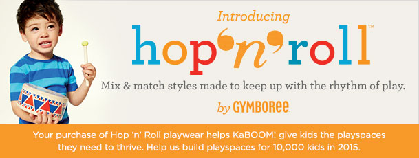 Hop 'N' Roll Your Way into Gymboree & Help KaBOOM!