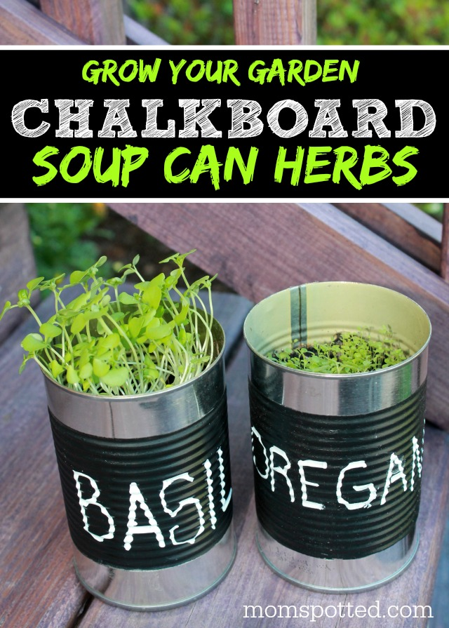 Grow Your Garden Chalkboard Soup Can Herbs {Fun Crafts with Mom}