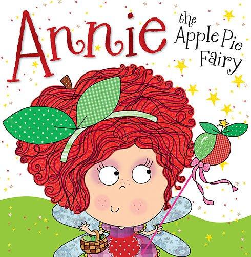 Annie the Apple Pie Fairy Paperback