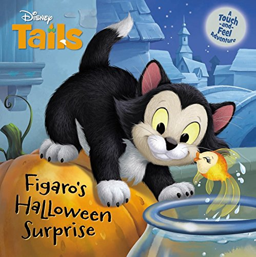 Disney Tails Figaro's Halloween Surprise Board book
