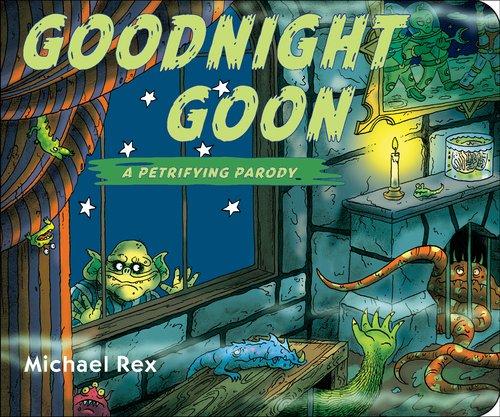 Goodnight Goon a Petrifying Parody Board book