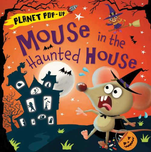Planet Pop-Up Mouse in the Haunted House Paperback