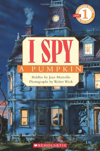 Scholastic Reader Level 1 I Spy A Pumpkin Paperback