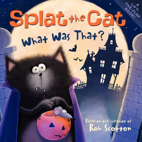 Splat the Cat What Was That Paperback