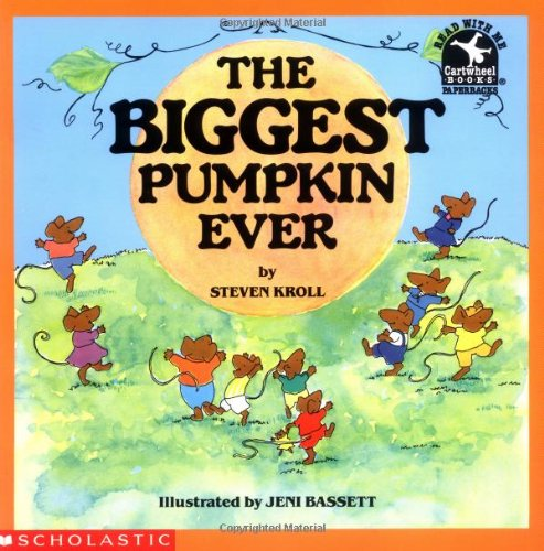 The Biggest Pumpkin Ever Paperback