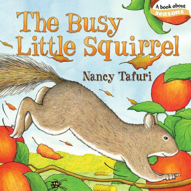 The Busy Little Squirrel (Classic Board Books) Board book