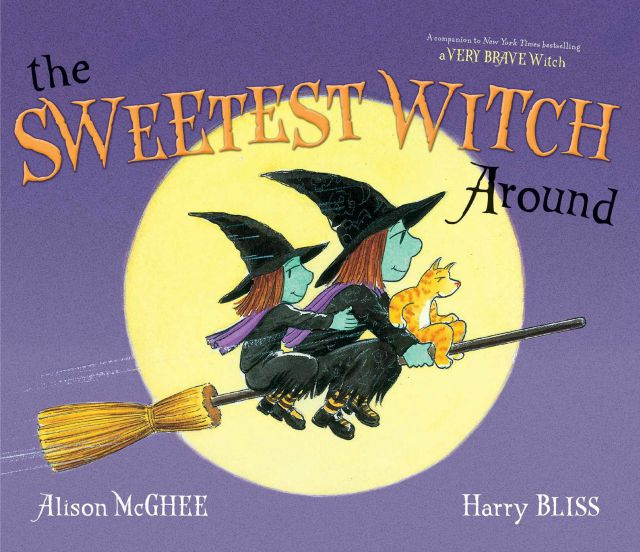 The Sweetest Witch Around Hardcover