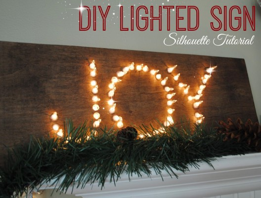 DIY Lighted Sign with Silhouette Tutorial