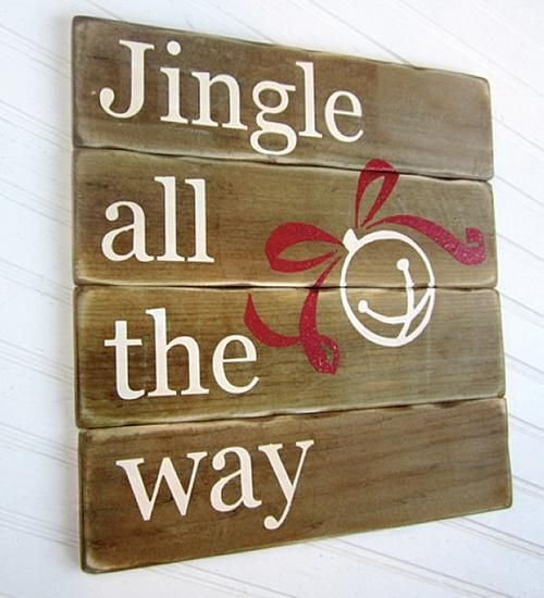 Jingle All the Way Holiday Sign