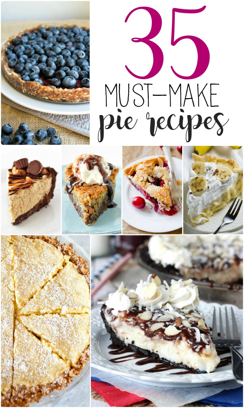 Pie Recipes You Need to Make