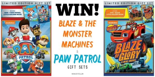 7d23c169400 Right now one (1) Mom Spotted reader has the opportunity to win (1) Blaze &  the Monster Machine Gift Set and (1) Paw Patrol Gift Set.