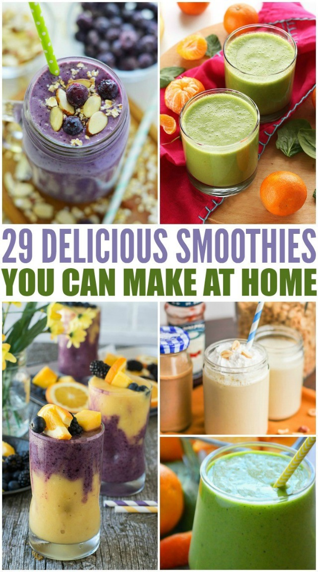 29 Delicious Smoothie Recipes You Can Make At Home