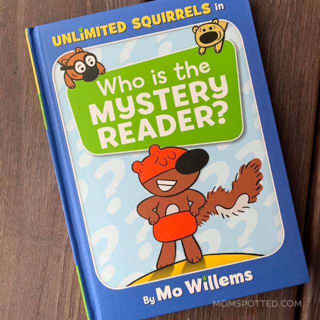 Unlimited Squirrels: Who is the Mystery Reader? A Mo Willems Book